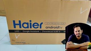 Haier 4K Google Android Led 43 Inches LE43K6600UGA Review Setup