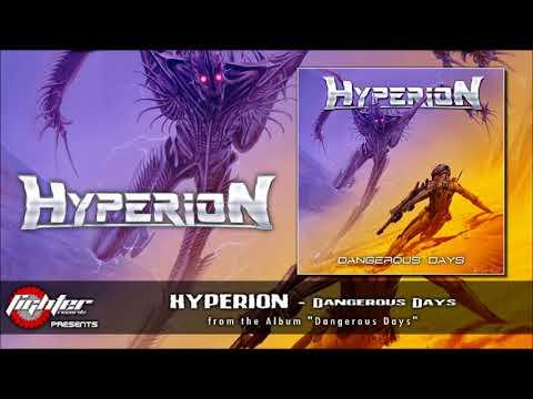 HYPERION - Dangerous Days [2017]