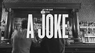 At the Bar - A Joke