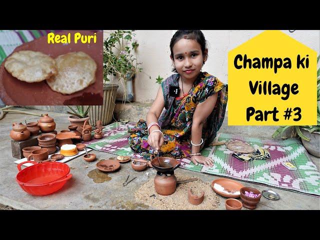 Cooking game in Hindi PART-25 / Puri / Champa ki village Part 3 / miniature cooking #LearnWithPari