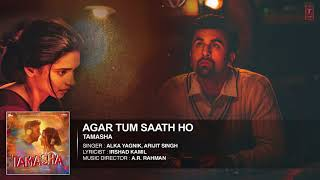 Agar Tum Saath Ho FULL AUDIO Song   Ranbir Kapoor, Deepika Padukone