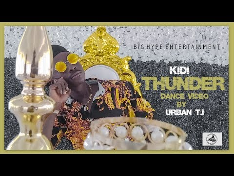 KiDi – Thunder (Official Dance Video) by Urban T.I [Shot By CFresh Opoku]