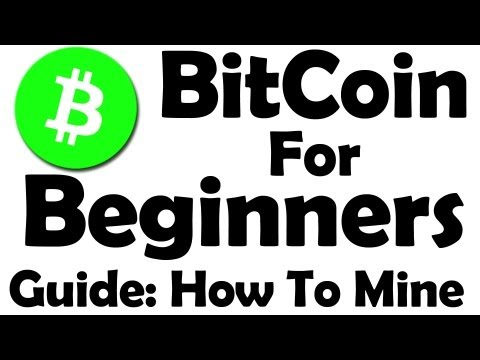 Bitcoin For Beginners – Learn How To Mine Bitcoin ! – Part 1