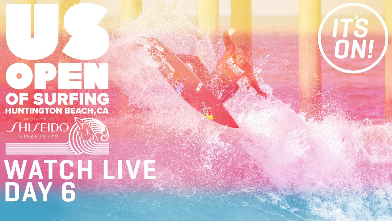 Download WATCH LIVE U.S. Open Of Surfing Huntington Beach Presented by Shiseido - DAY 6