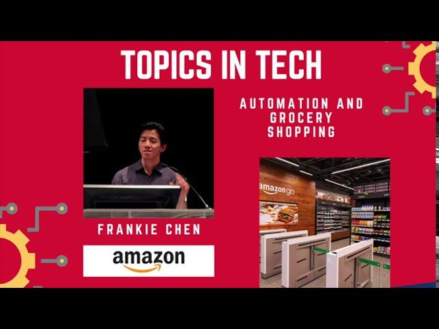 Frankie Chen (Amazon) - Topics in Tech