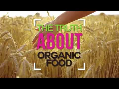 Truth About Organic Food