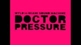 """Doctor Pressure"" Mylo vs. Gloria Estefan"