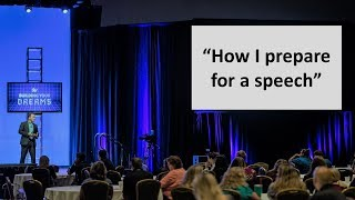 How I prepare for a professional motivational speech  (PAID to SPEAK tutorial video)