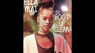 ELLA MAI - BOO'D UP (CLEAN)