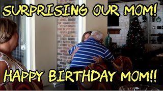 Surprised Our Mom With The Best Birthday Gift Ever!