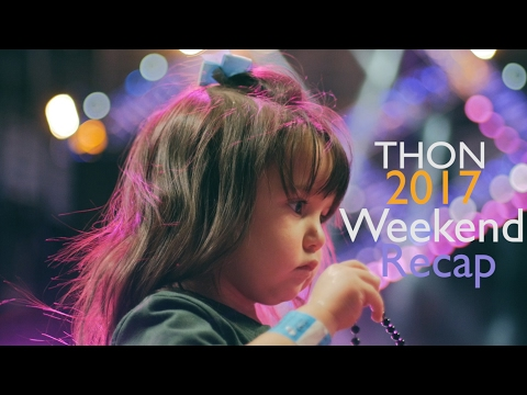 THON 2017 Weekend Recap