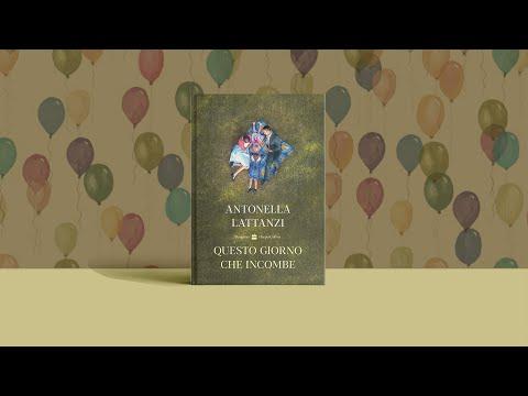"""Antonella Lattanzi """"Questo giorno che incombe"""" (HarperCollins)"""