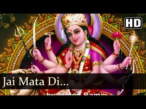 Jai Mata Di | Shakti De Maa Songs | Popular Devotional Songs