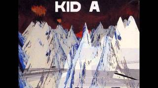 SONG: Idioteque ARTIST: Radiohead ALBUM: Kid A Lyrics: Who's in a b...
