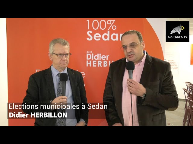 ÉLECTIONS MUNICIPALES 2020 À SEDAN - Didier HERBILLON
