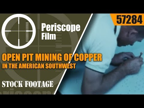 OPEN PIT MINING OF COPPER IN THE AMERICAN SOUTHWEST 1960s MOVIE  57284