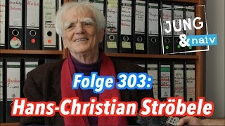 Das politische Leben von Hans-Christian Ströbele - Jung & Naiv: Folge 303