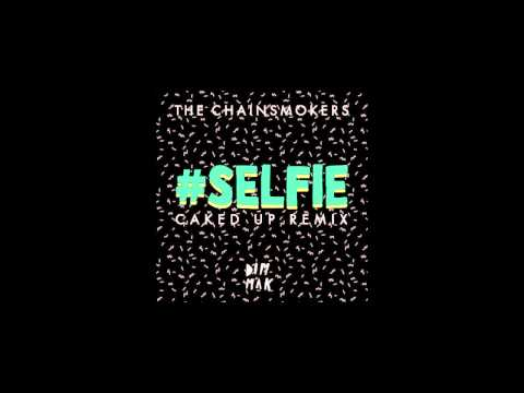 The Chainsmokers ''#SELFIE'' (Caked Up Remix) (Bass Boosted)