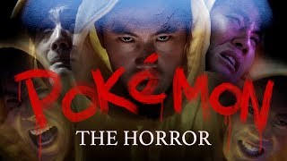 Pokemon The Horror Movie Official Fake Trailer