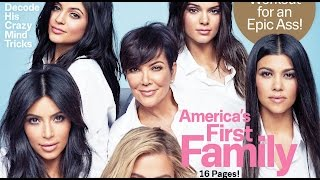Cosmopolitan Calls the Kardashians America's FIRST FAMILY? | What's Trending Now