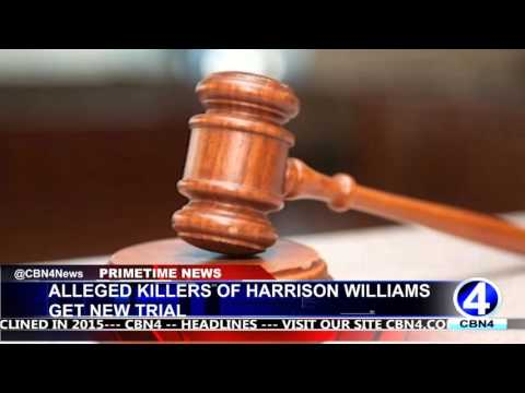 ALLEGED KILLERS HARRISON WILLIAMS GET NEW TRIAL