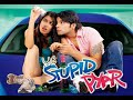 Ye Stupid Pyar 2011 Full Hindi Movie Moviez23