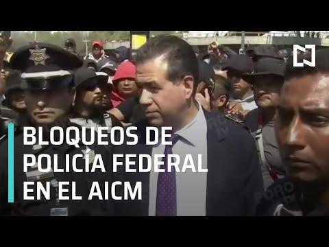 Protestas de Policías Federales en inmediaciones del AICM