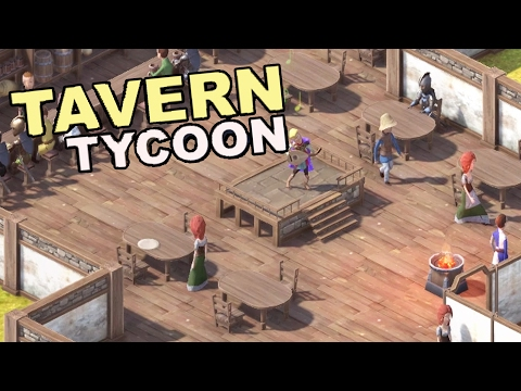 THE BEST TAVERN YET! Hot Springs Spa, Magic Casting, New Level - Tavern Tycoon Gameplay Part 3