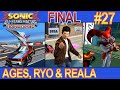 Sonic & All Stars Racing Transformed #27 - AGES, Ryo & Reala - EPISÓDIO FINAL [60 FPS]