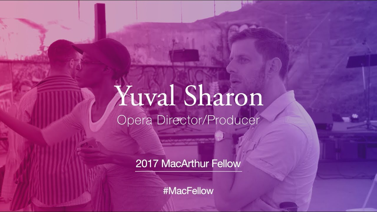 Opera Director and Producer Yuval Sharon | 2017 MacArthur Fellow