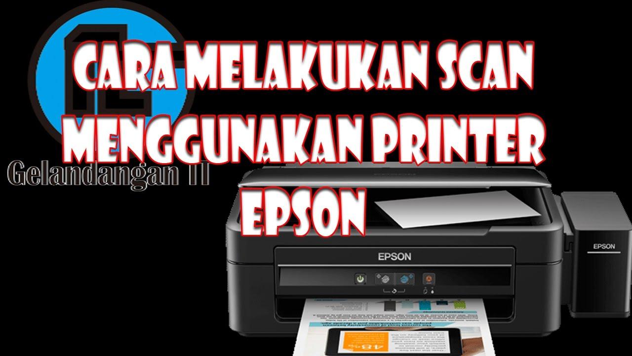 Unduh Gratis Driver Printer Epson L220 Cara Dan Scan - donewline