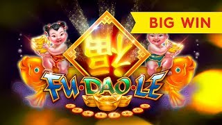 GOOD FORTUNE ARRIVES! Fu Dao Le Slot - BIG WIN!