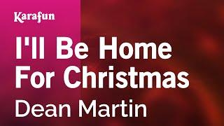 Download Mp3 I ll Be Home For Christmas Dean Martin Karaoke Version KaraFun