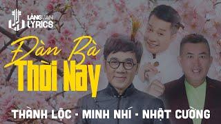Đàn Bà Thời Nay | Thành Lộc - Minh Nhí - Nhật Cường | Karaoke | Official MV