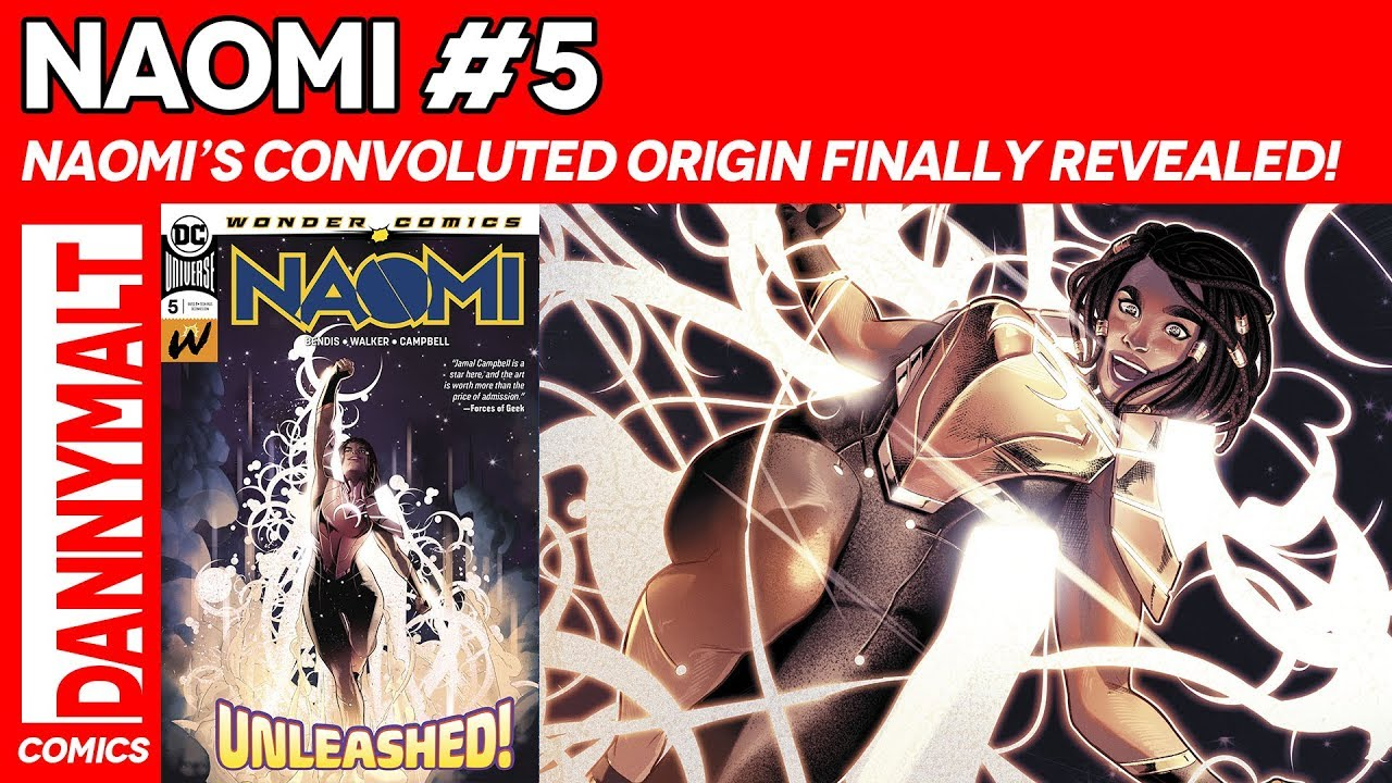 Naomi #5   Convoluted Origin Finally Revealed! (2019) - Comic Story