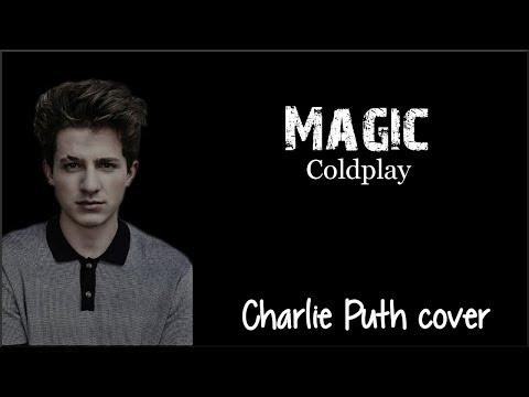 Lyrics: Charlie Puth - Magic