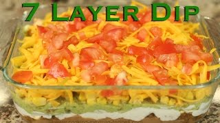 7 Layer Dip - Delicious Mexican Appetizer By Rockin Robin