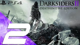 Darksiders 2 Deathinitive Edition PS4 - Walkthrough Part 2 - The Weeping Crag [1080p 60fps]