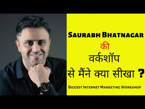 Biggest Internet Marketing Workshop By @Saurabh Bhatnagar