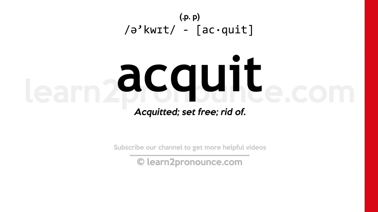 How to pronounce Acquit | English pronunciation