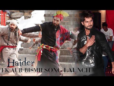 Haider Movie 2014   Ek Aur Bismil Launch   Music: Vishal Bhardwaj   Shahid Kapoor & Shraddha Kapoor