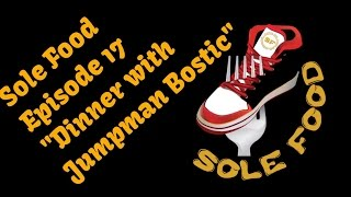 "Sole Food Episode 17 Interview with the Legend ""Jumpman Bostic"""