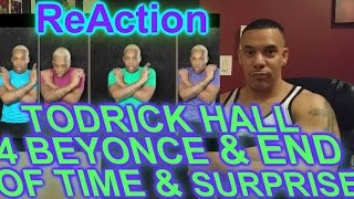 4 Beyonce from Todrick Hall & End of Time Surprise ReAction