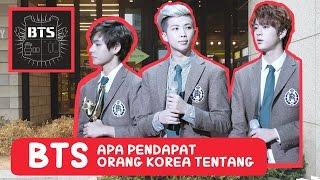 Apa pendapat Orang Korea tentang BTS? l Bang Tan So Nyeon Dan Indonesia l COWOK KOREA