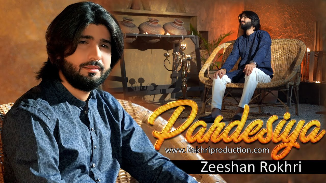 Pardesiya | Official Video Song | Zeeshan Rokhri | Latest Song 2021