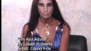 I'm Not Alone By Lillian Roberts.wmv Thumbnail