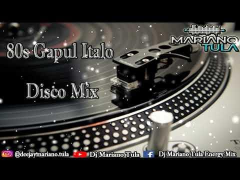 80s Gapul Italo Disco Mix - Dj Mariano Tula Energy Mix