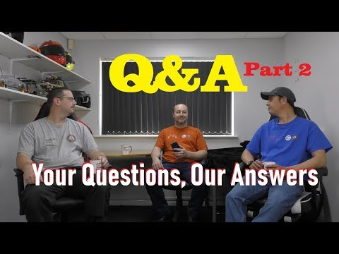 Q & A Part 2 - YOUR Questions OUR Answers