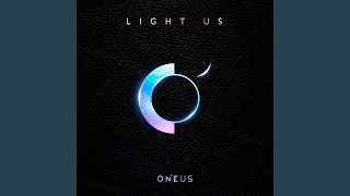 Provided to by loen entertainment hero · oneus(원어스) light us ℗ rbw, inc released on: 2019-01-09 auto-generated .