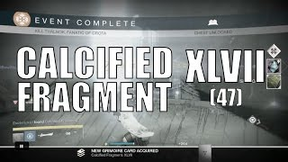 Destiny - Calcified Fragment: XLVII (47) - Thalnok, Fanatic of Crota - Tier 3 Court of Oryx